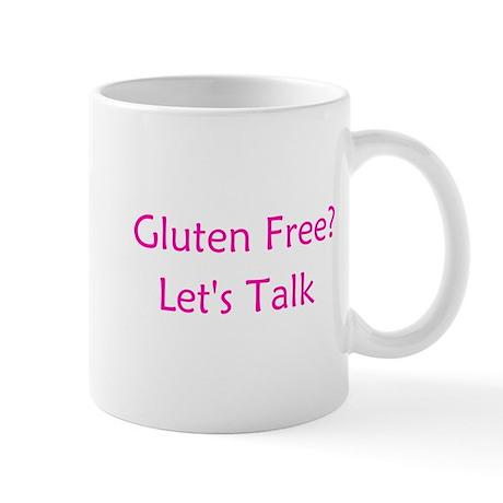 Gluten Free? Let's Talk Mug