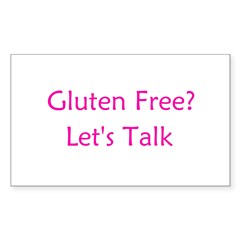 Gluten Free? Let's Talk Rectangle Decal