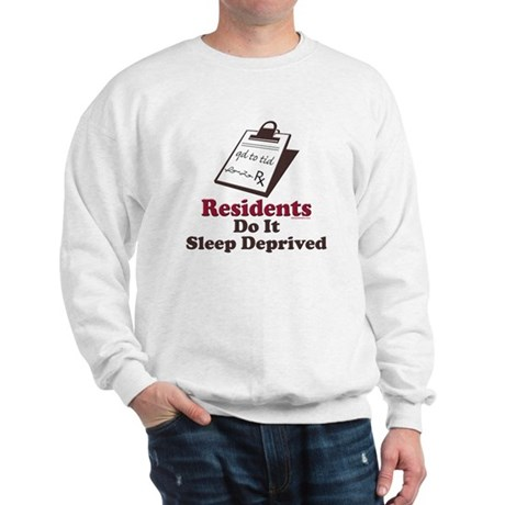 Funny Resident or Intern Sweatshirt