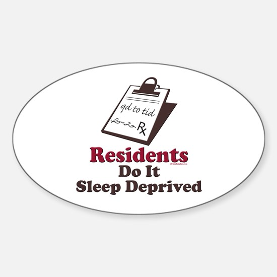 Funny Resident or Intern Oval Decal