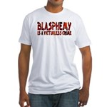 Blasphemy No Crime Fitted Tee Shirt