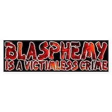 Blasphemy No Crime Bumper Bumper Sticker