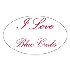 I Love Blue Crabs Oval Sticker