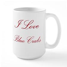 I Love Blue Crabs Large Mug