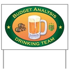 Budget Analysis Team Yard Sign