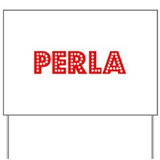 Retro Perla (Red) Yard Sign