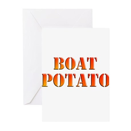 NEW BOAT POTATO Greeting Cards (Pk of 10)