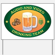 Audio and Video Team Yard Sign