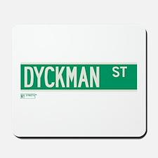 Dyckman Street in NY Mousepad