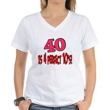 40 is 4 perfect 10s Shirt