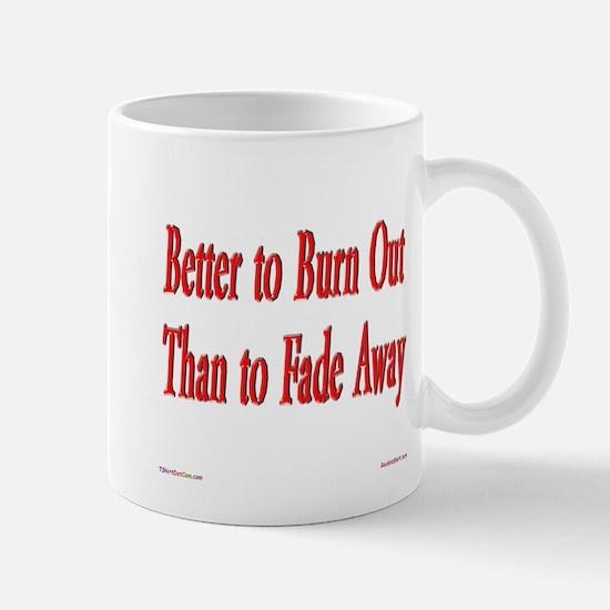 Burn Out Mug