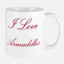 I Love Armadillos Mug