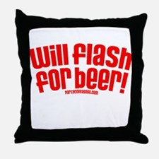 Party Cove-Will Flash For Beer! Throw Pillow