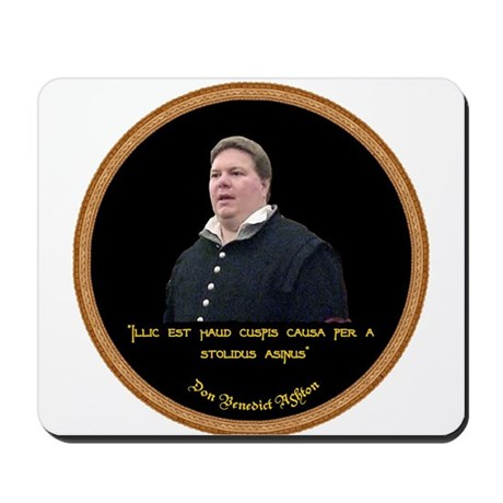 Don Benedict Ashton Quote Mousepad