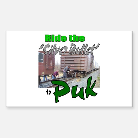 Ride the 'Silver Bullet' to Puk: Sticker (Rect.)