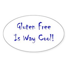 Gluten Free Is Way Cool! Oval Decal