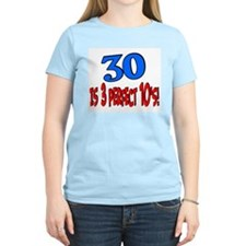 30 is 3 perfect 10's T-Shirt