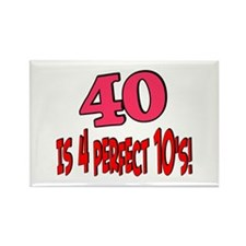 40 is 4 perfect 10s Rectangle Magnet