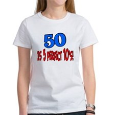 50 is 5 perfect 10s Tee