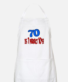 70 is 7 perfect 10's BBQ Apron
