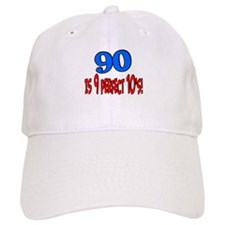 90 is 9 perfect 10's Baseball Cap