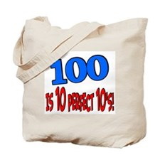100 is 10 perfect 10 Tote Bag