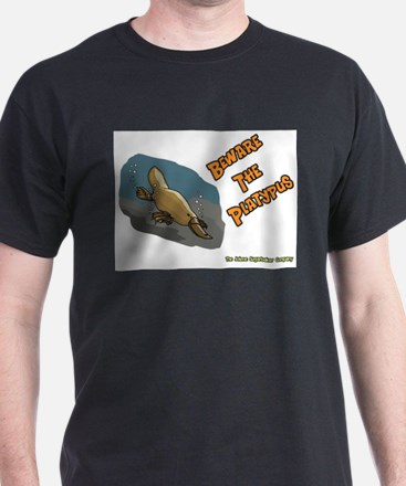 Beware The Platypus T-Shirt
