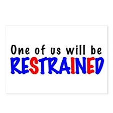 One will be restrained Postcards (Package of 8)