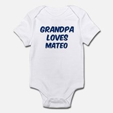 Grandpa loves Mateo Infant Bodysuit