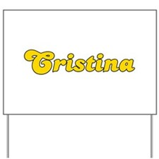 Retro Cristina (Gold) Yard Sign