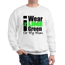 I Wear Lime Green For My Mom Sweatshirt