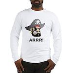 Arr Pirate Long Sleeve T-Shirt