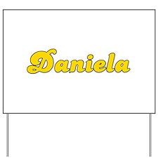 Retro Daniela (Gold) Yard Sign