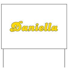 Retro Daniella (Gold) Yard Sign