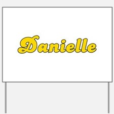 Retro Danielle (Gold) Yard Sign