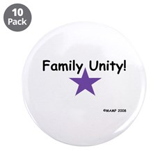 """Family Unity! 3.5"""" Button (10 pack)"""