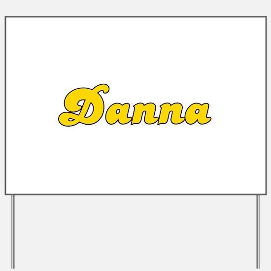 Retro Danna (Gold) Yard Sign