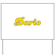 Retro Dario (Gold) Yard Sign