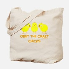 Obey The Crazy Chicks Tote Bag