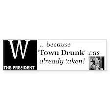 Town Drunk Bumper Bumper Sticker