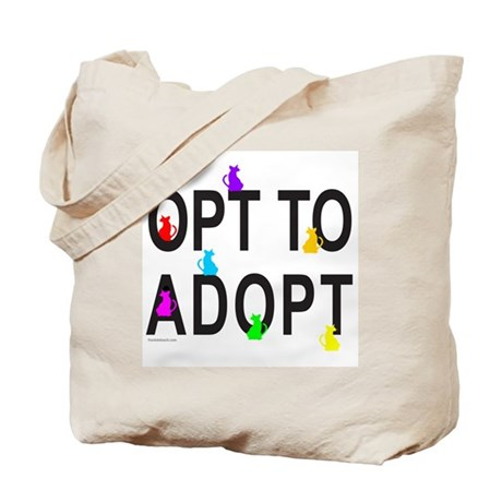OPT TO ADOPT A CAT Tote Bag