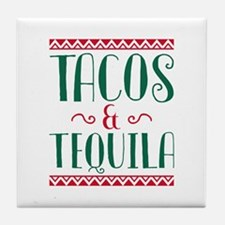 Tacos And Tequila Tile Coaster