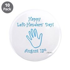 "Left Handers' Day 3.5"" Button (10 pack)"