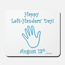 Left Handers' Day Mousepad