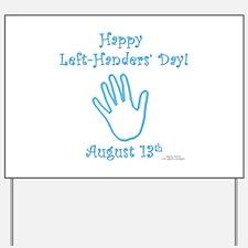 Left Handers' Day Yard Sign