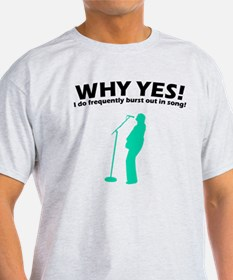 Why Yes! I do frequently bur T-Shirt