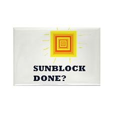 Sunblock Done? 2 Rectangle Magnet