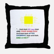 Sunblock Reminder Throw Pillow