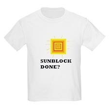 Sunblock Done? 2 T-Shirt