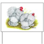 White Frizzle Cochins Yard Sign